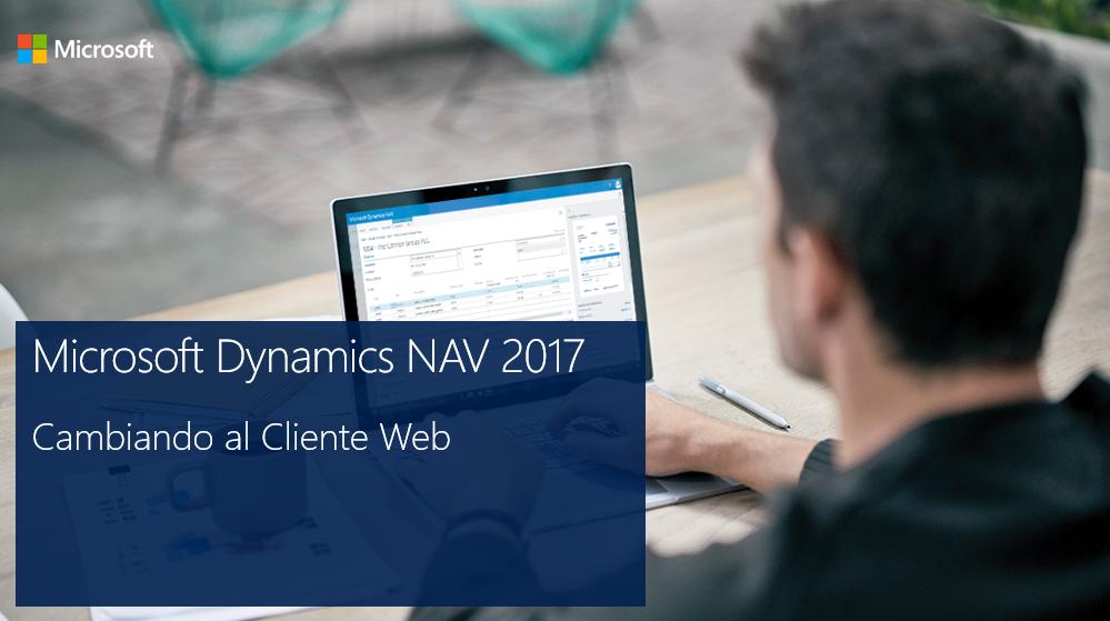 Dynamics NAV 2017. Mejoras en cliente Web