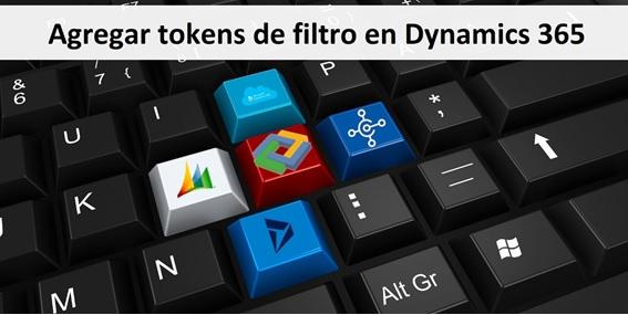 Agregar tokens de filtro en Dynamics 365