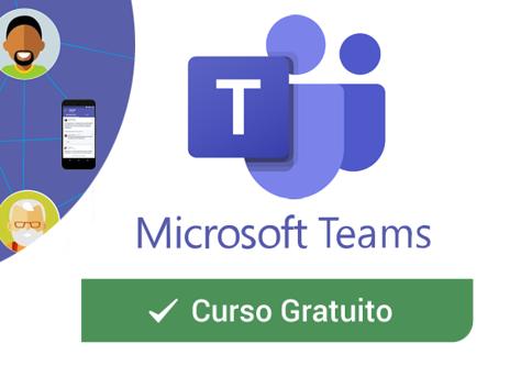 Curso intensivo gratuito Microsoft Teams